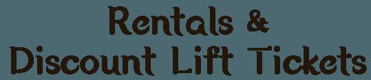 Rentals & Discounts